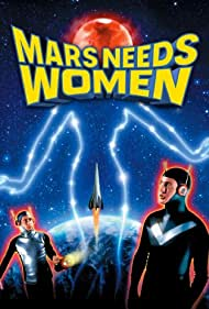 Mars Needs Women (1968) Poster - Movie Forum, Cast, Reviews