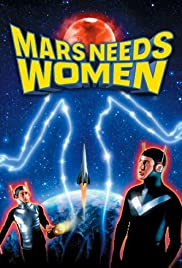 Mars Needs Women (1968) Poster - Movie Forum, Cast, Reviews