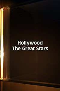 Movies websites free watching Hollywood: The Great Stars by none [360p]