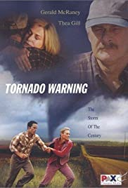 Tornado Warning (2002) Poster - Movie Forum, Cast, Reviews
