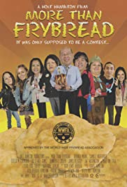 More Than Frybread (2011) Poster - Movie Forum, Cast, Reviews