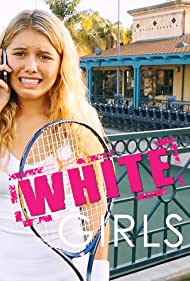 White Girls (2013)