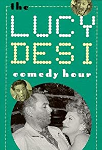 Primary photo for The Lucy-Desi Comedy Hour