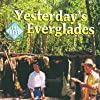 """Deborah Smith Ford & Totch Brown on the cover of documentary """"Yesterday's Everglades"""""""