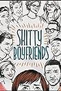 Shitty Boyfriends (2015) Poster