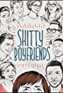 Shitty Boyfriends