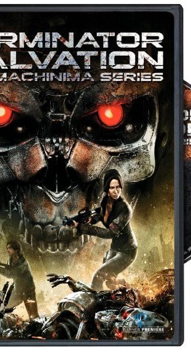 Terminator Salvation The Machinima Series Tv Series 2009 Imdb