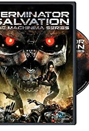 Terminator Salvation: The Machinima Series Poster