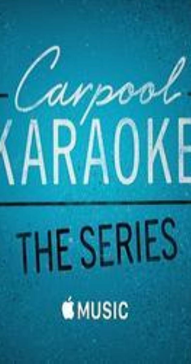 Carpool Karaoke (TV Series 2017– ) - IMDb