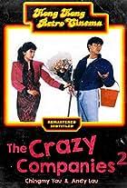 The Crazy Companies II