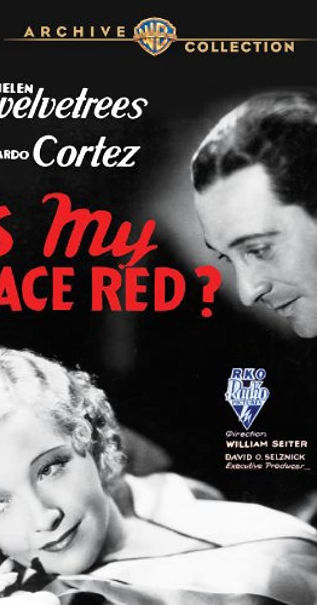 Is My Face Red? (1932) - IMDb