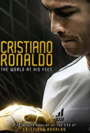 Cristiano Ronaldo: World at His Feet Poster