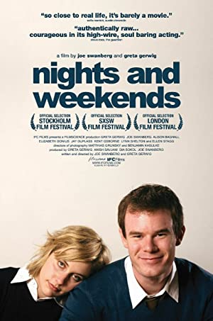 Nights and Weekends (2008)