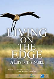 Living on the Edge: A Life in the Sahel Poster