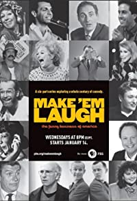 Primary photo for Make 'Em Laugh: The Funny Business of America