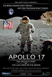 Apollo 17: The Untold Story of the Last Men on the Moon Poster
