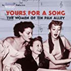 Yours for a Song: The Women of Tin Pan Alley (1999)