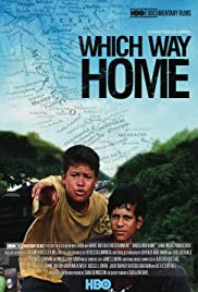 Which Way Home(2009) Poster - Movie Forum, Cast, Reviews