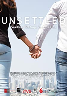 Unsettled: Seeking Refuge in America (2019)