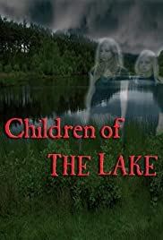 Children of the Lake Poster