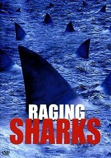 Raging Sharks (2005 Video)