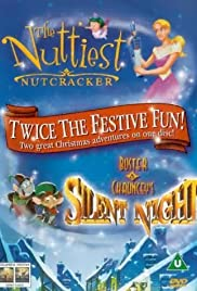The Nuttiest Nutcracker Poster