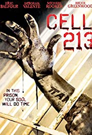 Cell 213 (2011) Poster - Movie Forum, Cast, Reviews