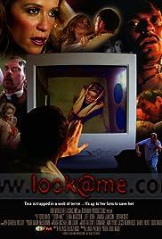 Look @ Me(2006) Poster - Movie Forum, Cast, Reviews