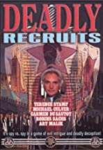 The Deadly Recruits