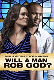 Will a Man Rob God? Poster