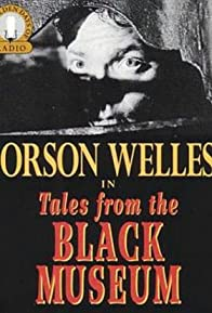 Primary photo for Orson Welles Tales from the Black Museum