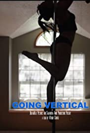 Watch Full HD Movie Going Vertical (2016)