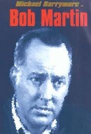 Bob Martin Poster