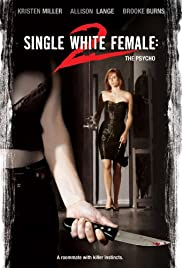 Single White Female 2: The Psycho (2005) 720p