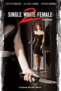 Primary photo for Single White Female 2: The Psycho