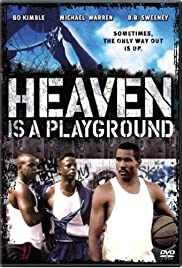 Heaven Is a Playground (1991) Poster - Movie Forum, Cast, Reviews