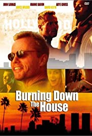 Burning Down the House Poster