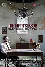 La cinquième saison Poster