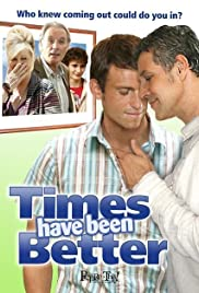 Times Have Been Better (2006) Poster - Movie Forum, Cast, Reviews