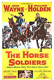 The Horse Soldiers(1959) Poster - Movie Forum, Cast, Reviews