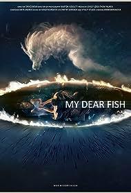 My Dear Fish (2015)