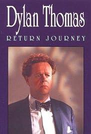Dylan Thomas: Return Journey Poster