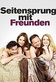 Seitensprung mit Freunden Poster