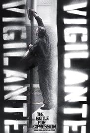 Vigilante Vigilante: The Battle for Expression Poster