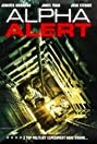 Alpha Alert (2013) Poster