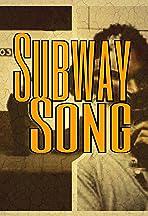 Subway Song