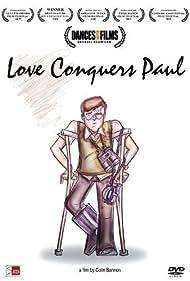 Love Conquers Paul (2009)