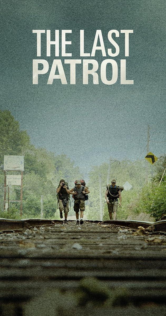The Last Patrol (2014) - IMDb