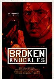Broken Knuckles Poster