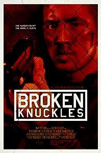 3gp movies 2018 free download Broken Knuckles [DVDRip]